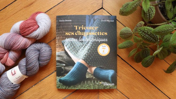 {Livre} Tricoter ses chaussettes