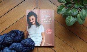 {Livre} Je tricote mon premier pull en circulaire