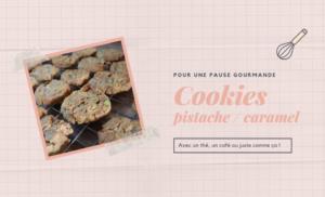 {Recette} Cookies pistache / caramel